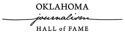The Oklahoma Journalism Hall of Fame